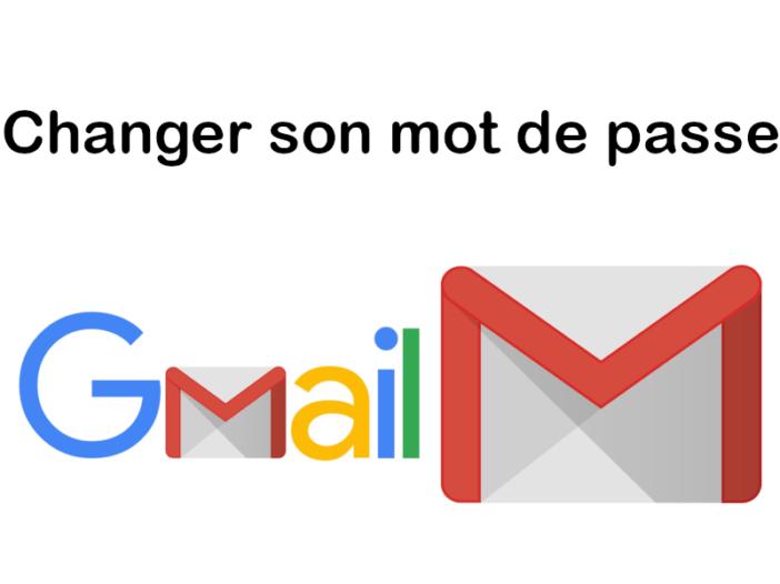 Gmail - Comment changer son mot de passe