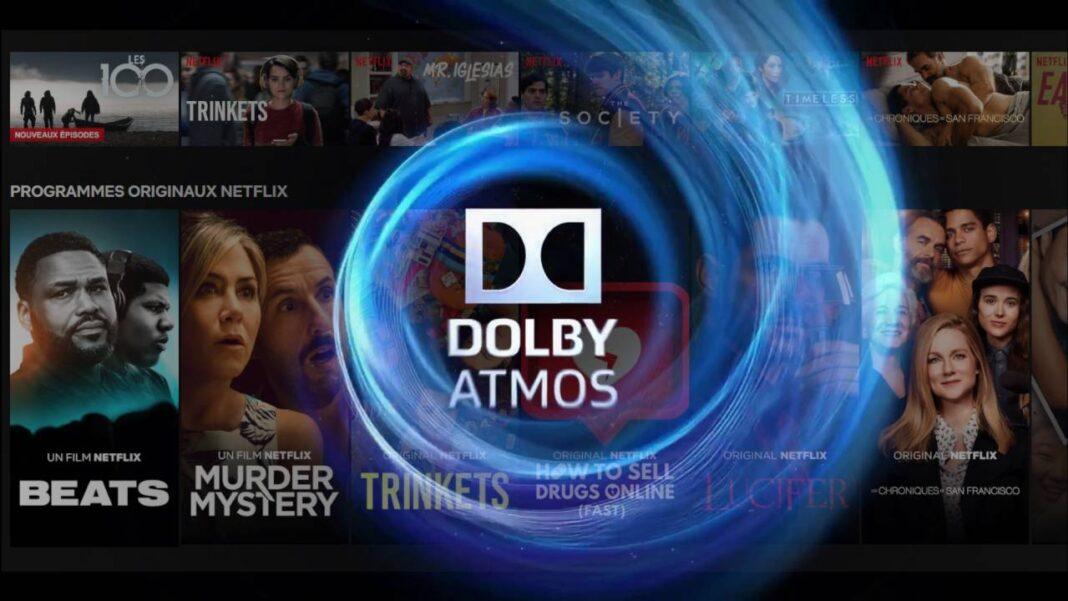 Comment Activer le Dolby Atmos sur Netflix - Guide