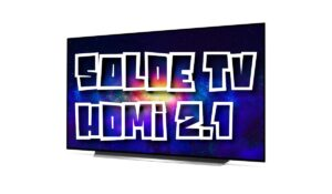 Soldes TV HDMI 2.1