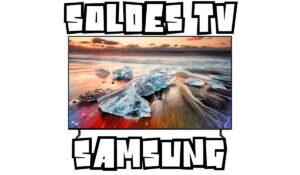 Soldes TV Samsung