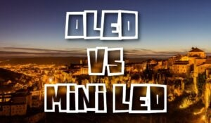 OLED vs Mini LED