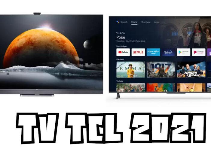 TV TCL 2021