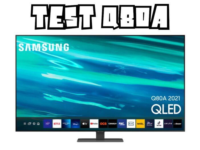 Test Samsung Q80A