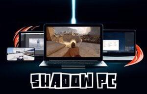 Shadow PC