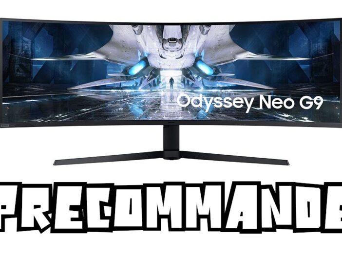 Précommande Odyssey Neo G9