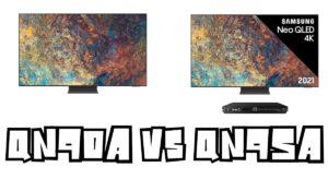 Samsung QN90A vs QN95A