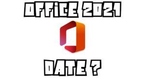 Microsoft Office 2021 date de sortie